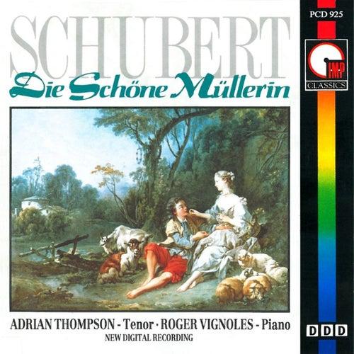 Schubert: Die Schöne Müllerin by Adrian Thompson
