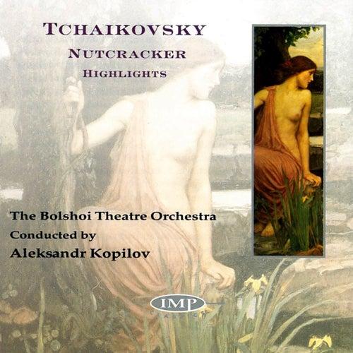 Tchaikovsky: The Nutcracker (Highlights) von Bolshoi Theatre Orchestra