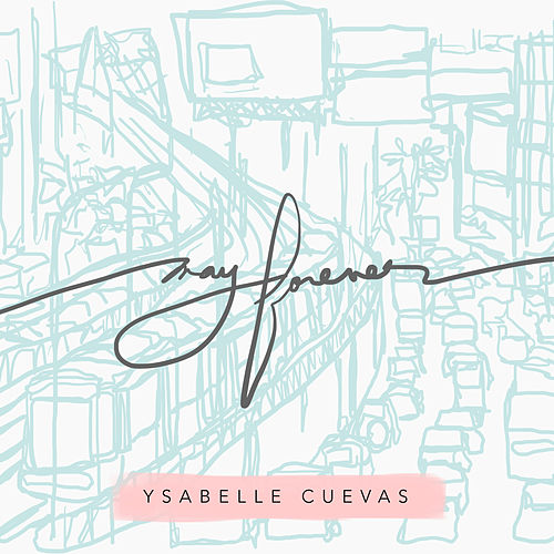 May Forever by Ysabelle Cuevas