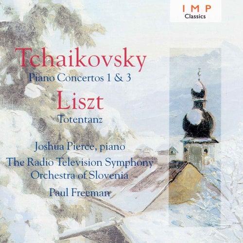 Tchaikovsky: Piano Concertos No.1 & 3 - Liszt: Totentanz by Joshua Pierce