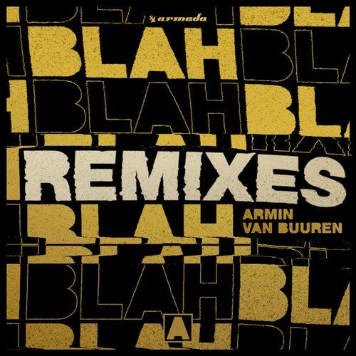 Blah Blah Blah (Remixes) by Armin Van Buuren