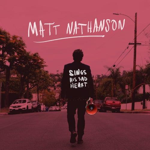 Sings His Sad Heart von Matt Nathanson