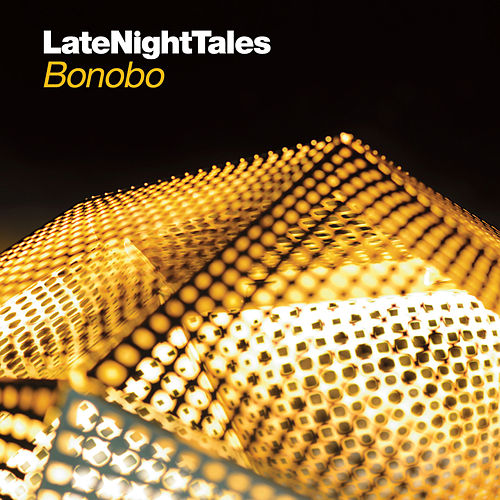 Late Night Tales: Bonobo by Various Artists