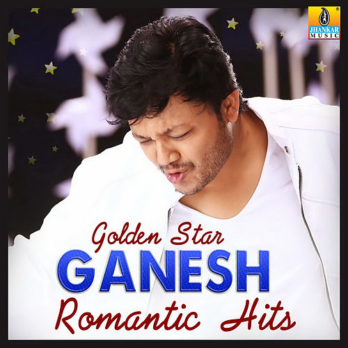 Golden Star Ganesh Romantic Hits by Various Artists