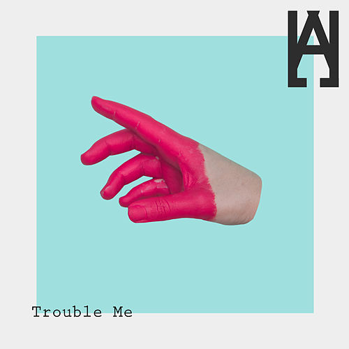 Trouble Me by Hallman