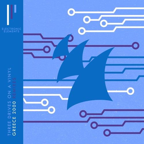 Greece 2000 (Remixes) by Three Drives On A Vinyl
