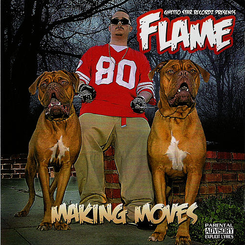 Making Moves by Flame