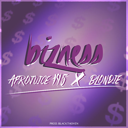 Bizness (Afro) Trap by Afrojuice 195