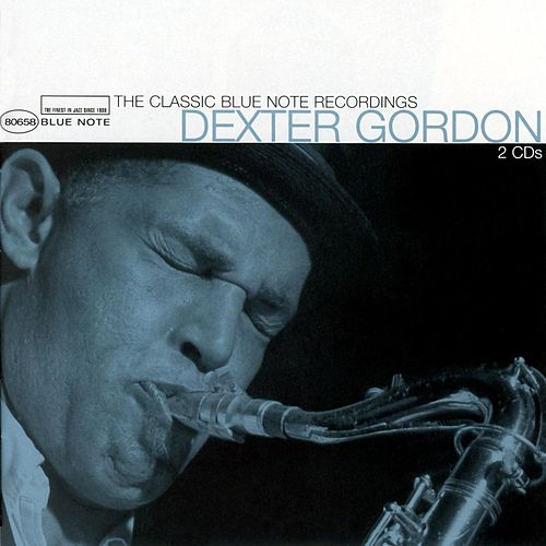 The Classic Blue Note Recordings von Dexter Gordon