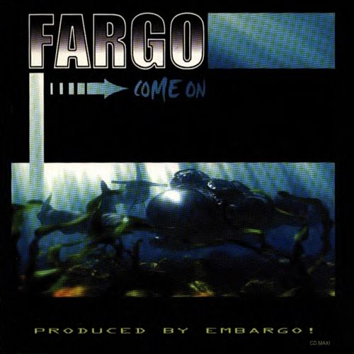 Come on de Fargo (World)