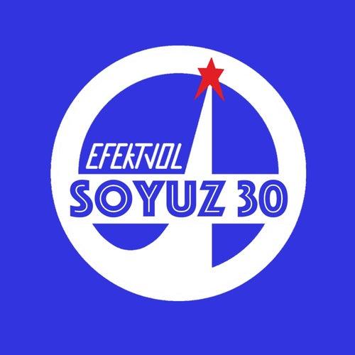 Soyuz 30 (Remixes) de Efektvol