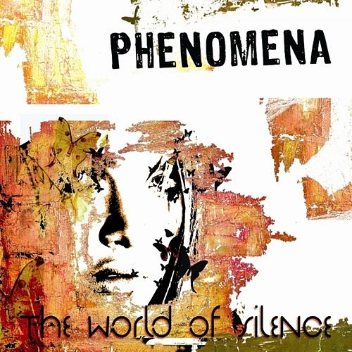 The World of Silence by Phenomena
