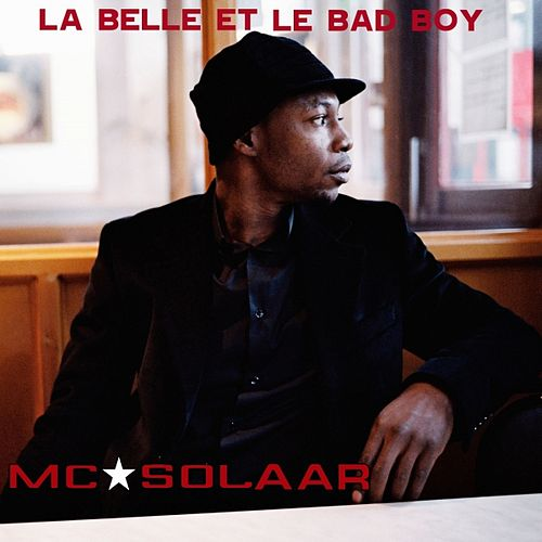 La Belle et le Bad Boy by MC Solaar