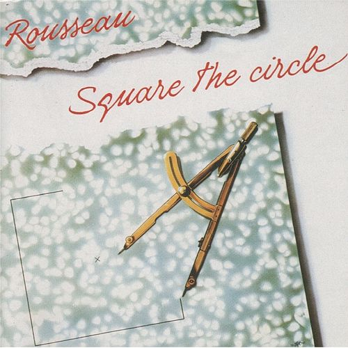 Square the Circle von Rousseau