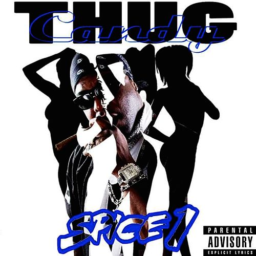 Thug Candy by Spice 1