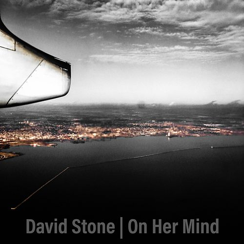 On Her Mind by David Stone