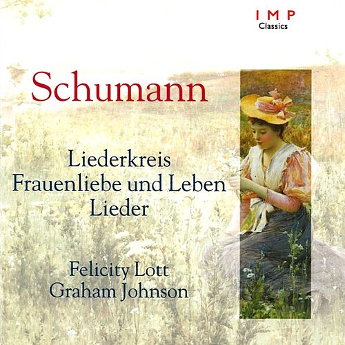 Felicity Lott Sings Schumann von Felicity Lott