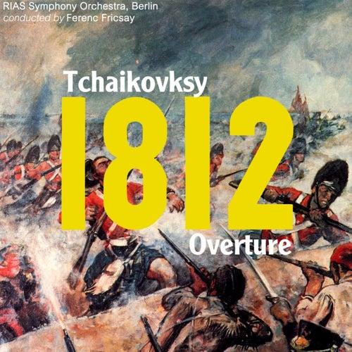 Tchaikovsky 1812 Overture by RIAS Symphony Orchestra Berlin : Napster