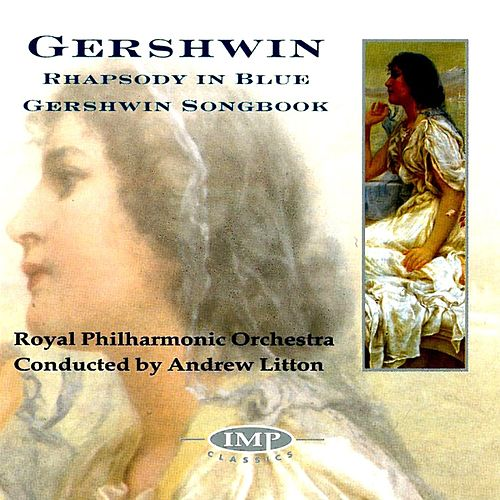 Gershwin: Rhapsody In Blue de Royal Philharmonic Orchestra
