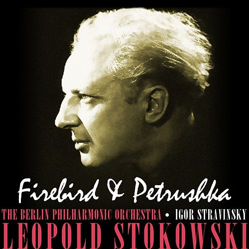 Firebird & Petrushka von Berlin Philharmonic Orchestra