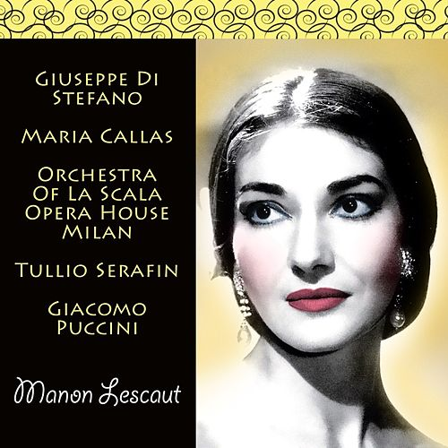 Puccini: Manon Lescaut di Giuseppe Di Stefano