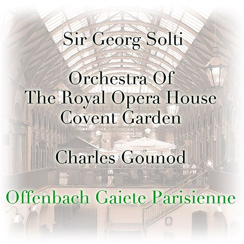 Offenbach: Gaiete Parisienne by Sir Georg Solti