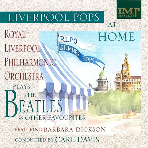 Liverpool Pops 'At Home' by Royal Liverpool Philharmonic Orchestra