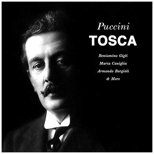 Puccini's Tosca von Orchestra of the Royal Opera House