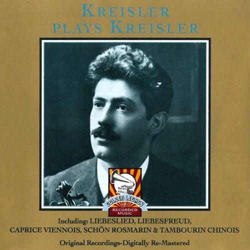 Kreisler Plays Kreisler de Fritz Kreisler