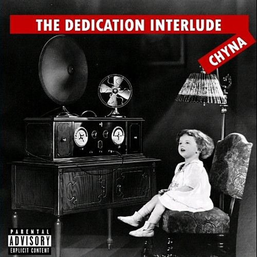 The dedication von Chyna