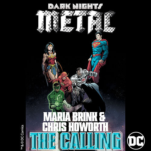 The Calling (from DC's Dark Nights: Metal Soundtrack) by Maria Brink