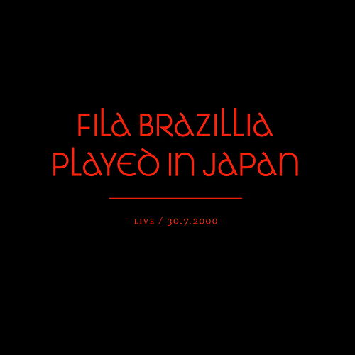 Played in Japan de Fila Brazillia