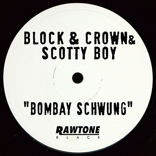 Bombay Schwung by Block and Crown