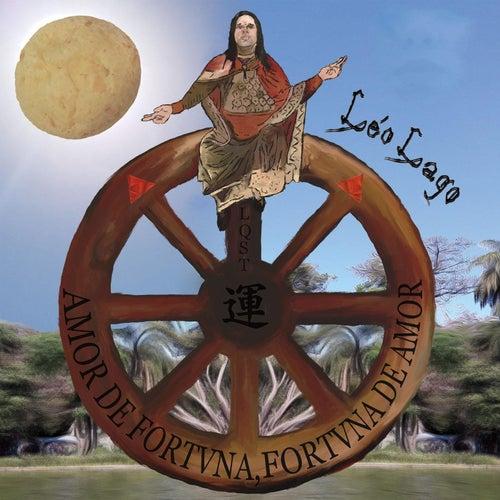 Amor de Fortvna, Fortvna de Amor von Léo Lago