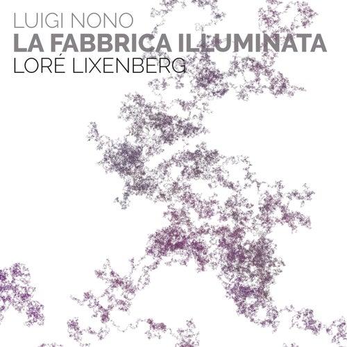 La Fabbrica Illuminata de Loré Lixenberg
