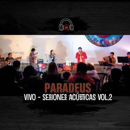 Vivo - Sesiones Acústicas, Vol. 2 de Paradeus