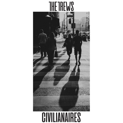 Civilianaires by The Trews