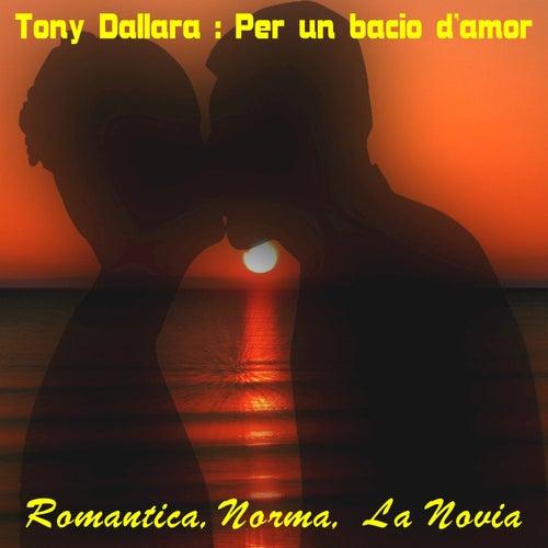 Per un bacio d'amor, Vol. 1 di Tony Dallara