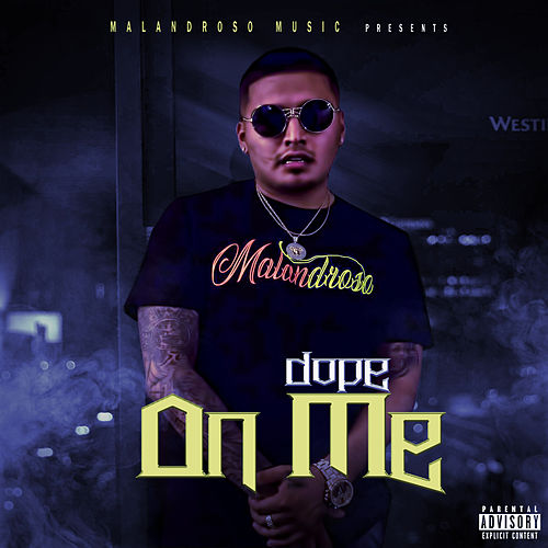 On Me by Dope
