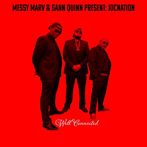 Messy Marv & San Quinn Present: Jocnation (Well Connected) von Messy Marv