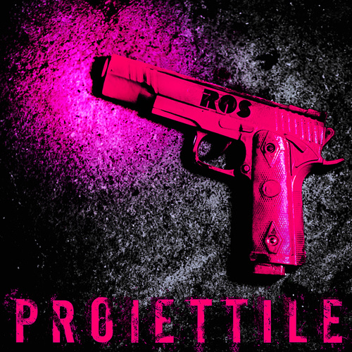Proiettile by Ros