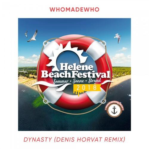 Dynasty (Denis Horvat Remix) von WhoMadeWho