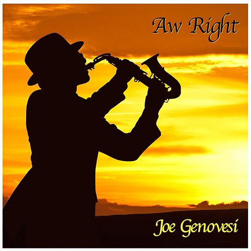 Aw Right (Live) de Joe Genovesi