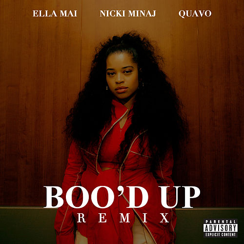 Boo'd Up (Remix) van Ella Mai, Nicki Minaj & Quavo