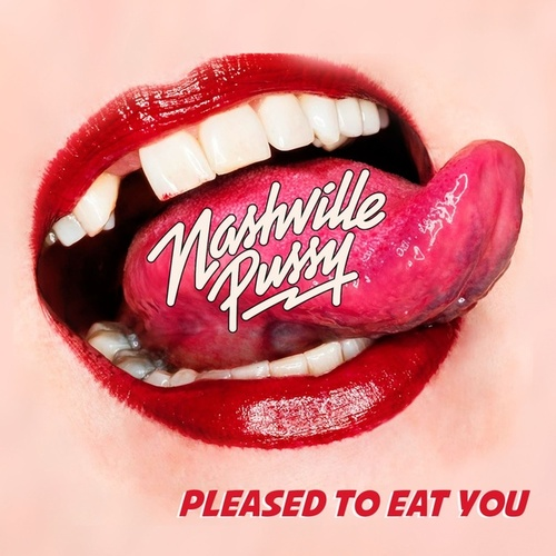 Pleased to Eat You de Nashville Pussy