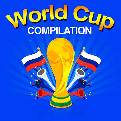 World Cup Compilation by Various Artists