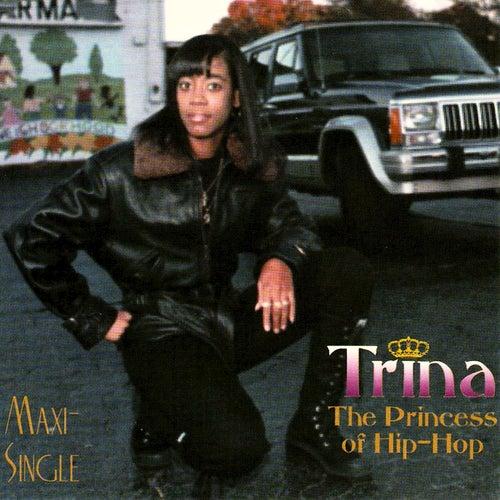 The Princess of Hip-Hop de Trina
