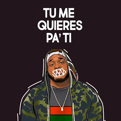 Tu Me Queires Pa' Ti by Sech