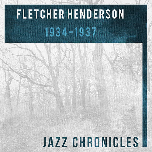 1934-1937 by Fletcher Henderson