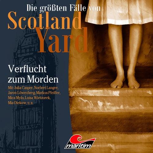 Folge 33: Verflucht zum Morden von Die größten Fälle von Scotland Yard